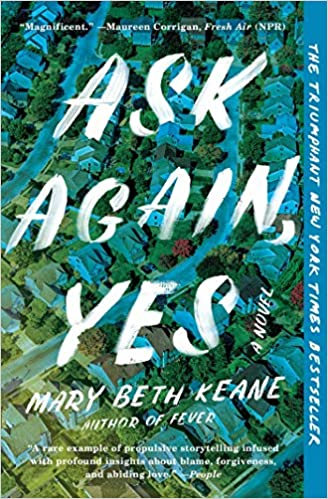 Ask Again, Yes - Mary Beth Keane