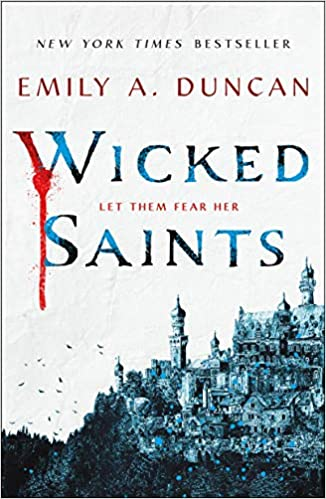 Wicked Saints - Emily A. Duncan