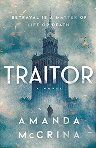 Traitor: A Novel of World War II - Amanda McCrina