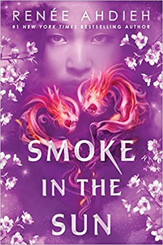 Smoke in the Sun (Flame in the Mist - Bk.2) - Renée Ahdieh
