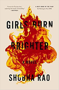 Girls Burn Brighter - Shobha Rao