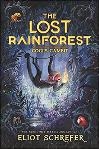 The Lost Rainforest-BK.2: Gogi's Gambit  - Eliot Schrefer