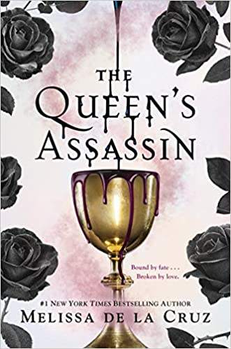 The Queen's Assassin (Queen's Secret) - Melissa de la Cruz