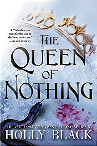 The Queen of Nothing (The Folk of the Air Bk-3) - Holly Black