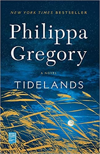 Tidelands - Philippa Gregory