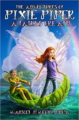 The Adventures of Pixie Piper - Maricel Jiménez Peña