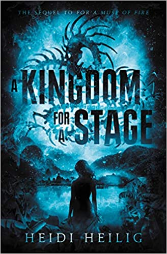 A Kingdom for a Stage  - (Shadow Players Trilogy - Bk.2) - Heidi Heilig