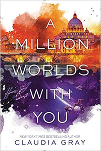 A Million Worlds with You (Firebird - Bk. 3) - Claudia Gray