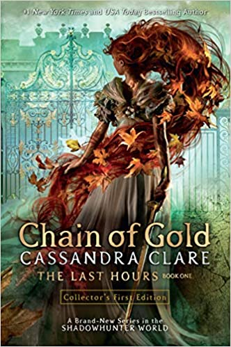 Chain of Gold: The Last Hours (BK1)