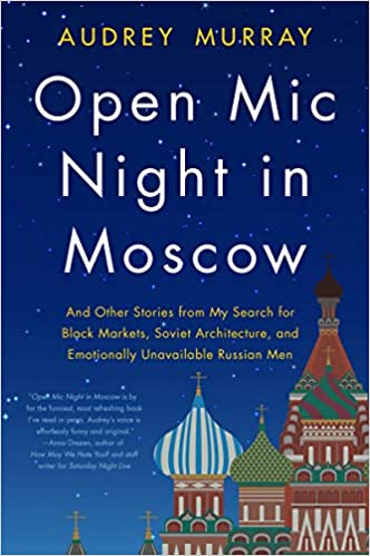 Open Mic Night in Moscow - Audrey Murray