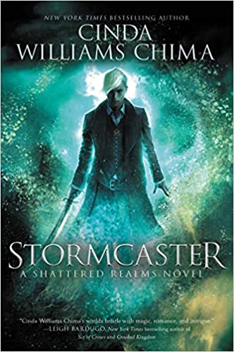 Stormcaster (Shattered Realms - Bk 3)  - Cinda Williams Chima