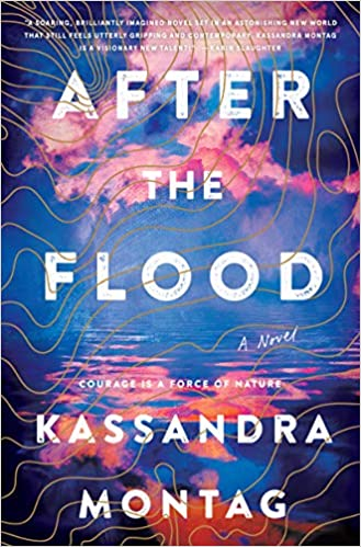 After the Flood - Kassandra Montag