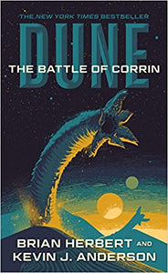 Dune: The Battle of Corrin: Book Three of the Legends of Dune Trilogy (Dune, 3)