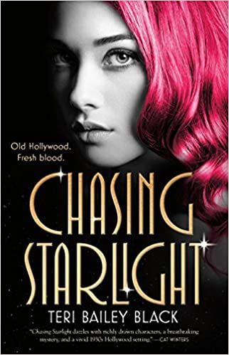 Chasing Starlight - Teri Bailey Black