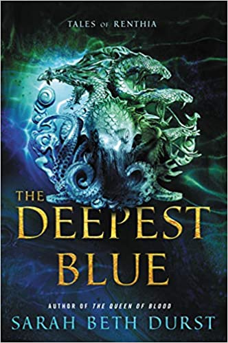 The Deepest Blue (Tales of Renthia-Bk1) - Sarah Beth Durst