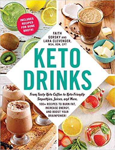 Keto Drinks -  Faith Gorsky/Lara Clevenger