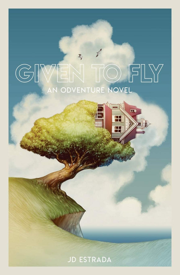 Given to Fly - JD Estrada