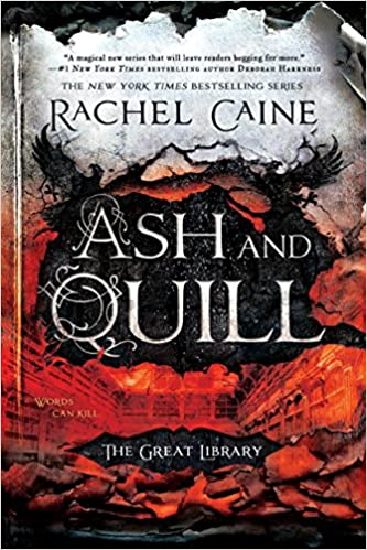 Ash and Quill (The Great Library) - Rachel Caine