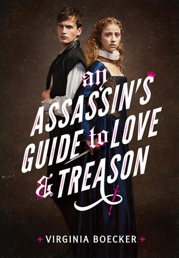 An Assassin's Guide to Love and Treason - Virginia Boecker