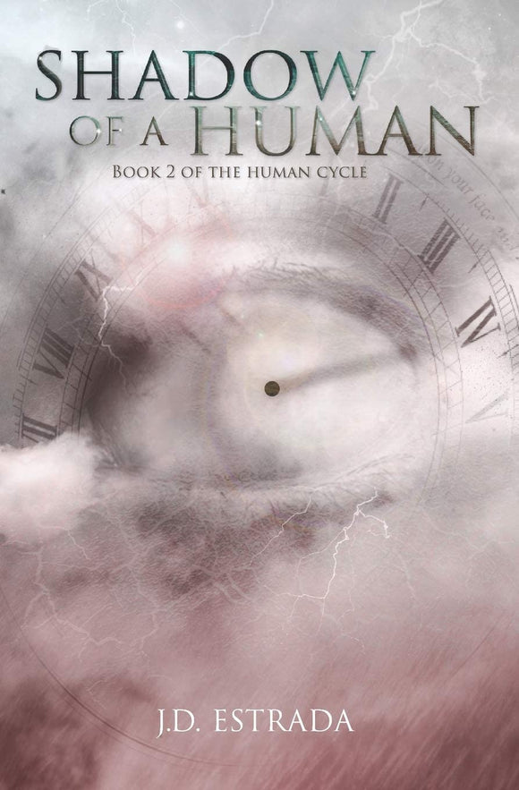 Shadow of a Human (The Human Cycle -Bk 2) - JD Estrada
