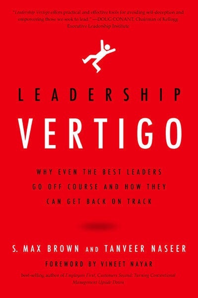 Leadership Vertigo - S. Max Brown / Tanveer Naseer