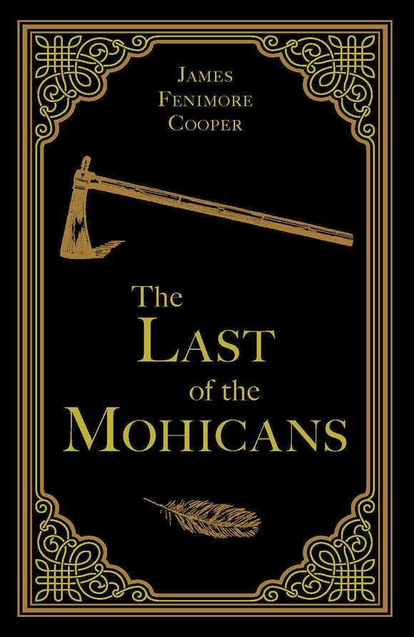 The Last of the Mohicans - James Fennimore Cooper