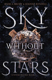 Sky Without Stars  (System Divine Bk1) - Jessica Brody