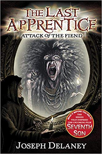 Attack of the Fiend - Joseph Delaney (The Last Apprentice - Bk 4)