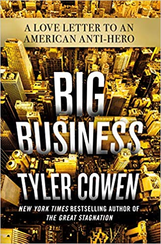Big Business - Tyler Cowen