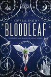 Bloodleaf - Crystal Smith