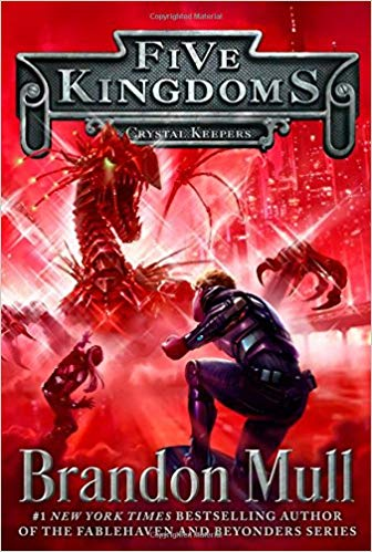 Crystal Keepers - Five Kingdoms (BK3) - Brandon Mull