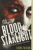 Days of Blood and Starlight (The Daughter of Smoke and Bone Bk2)  - Laini Taylor