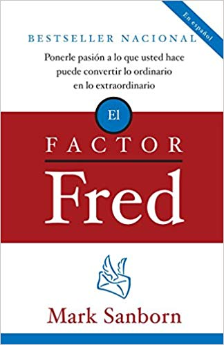 El Factor Fred - Mark Sanborn