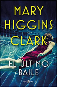 El Ultimo Baile - Mary Higgins Clark