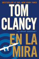En La Mira - Tom Clancy, Mark Greaney