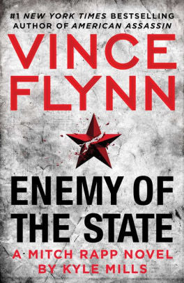 Enemy of the State - Kyle Mills (A Mitch Rapp Novel)