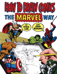 How To Draw Comics The Marvel Way - Stan Lee / John Buscema