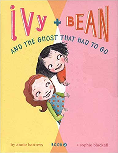 Ivy + Bean And the Ghost that Had to Go (Book 2) -  Annie Barrows, Sophie Blackball