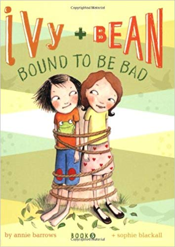 Ivy + Bean Bound to be Bad (Book 5) -  Annie Barrows, Sophie Blackball