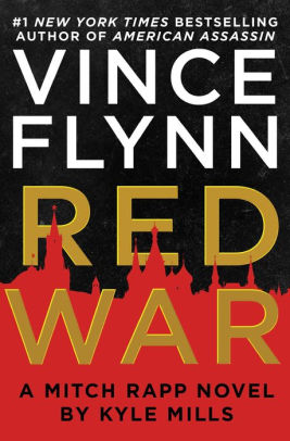 Red War - Vince Flynn By Kyle Mills