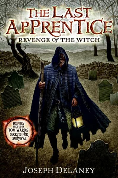 Revenge of the Witch - Joseph Delaney (The Last Apprentice - Bk 1)