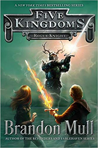 Rogue Knight - Five Kingdoms (BK2) - Brandon Mull