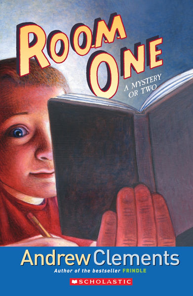 Room One: A Mystery or Two - Andrew Clements