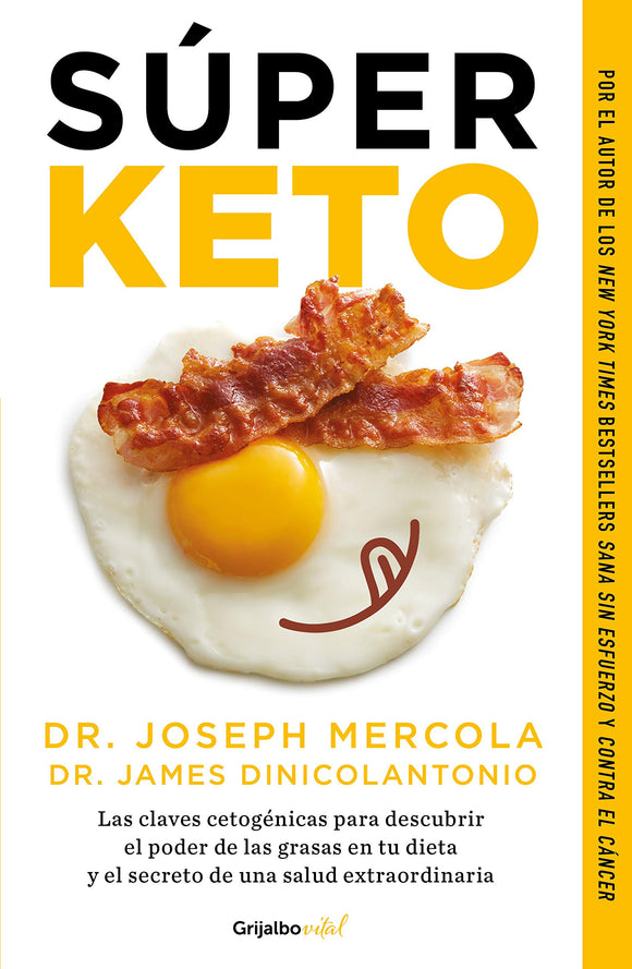 Super Keto - Dr. Joseph Mercola / Dr. James Dinicolantonio
