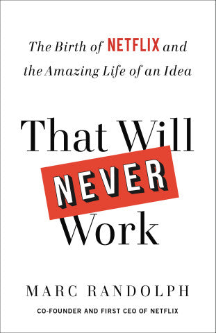 That will never work - Marc Randolph