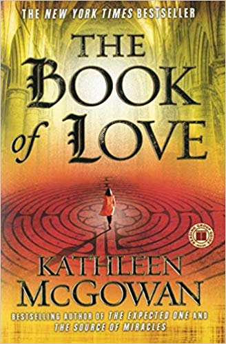 The Book of Love: A Novel - Kathleen McGowan