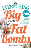 The Everything Big Book of Fat Bombs - Vivica Menegaz