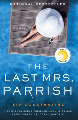 The Last Mrs. Parish - Liv Constantine
