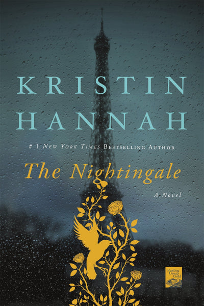 The Nightingale: A Novel - Kristin Hannah