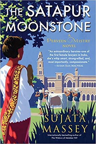 The Satapur Moonstone (A Perveen Mistry Novel) - Sujata Massey